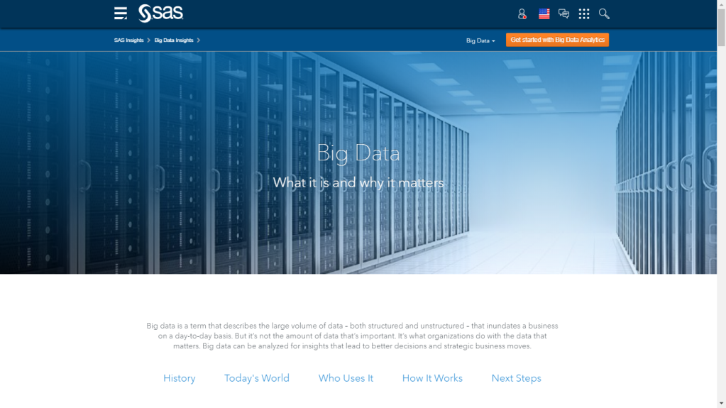 A good description of Big Data by analytics and software solutions company SAS.