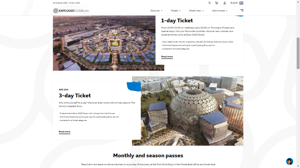 A variety of tickets and passes to the World Expo Dubai 2020 so you get the best value out of your purchase.